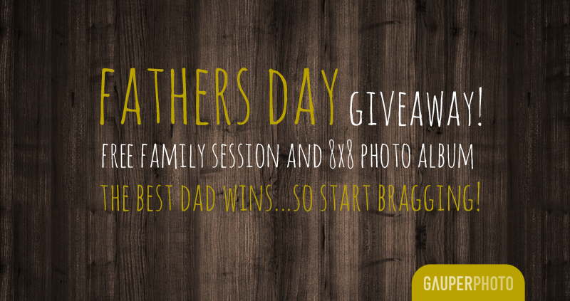 Father's Day Giveaway!! » theGAUPERSblog